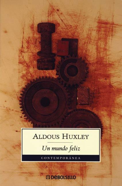 Un Mundo Feliz Aldous Huxley Descargar Libro Pdf Profesor Gustavo Balcázar